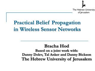 Practical Belief Propagation  in Wireless Sensor Networks
