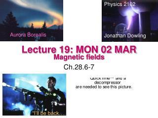 Lecture 19: MON 02 MAR