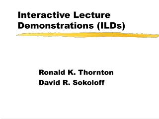 Interactive Lecture Demonstrations (ILDs)