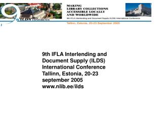9th IFLA Interlending and Document Supply (ILDS) International Conference