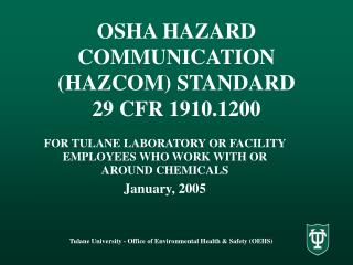 OSHA HAZARD COMMUNICATION (HAZCOM) STANDARD 29 CFR 1910.1200