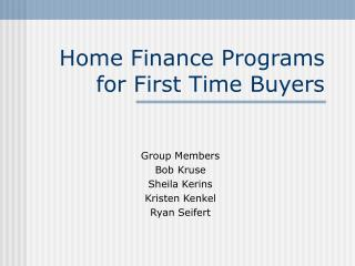 Home Finance Programs for First Time Buyers