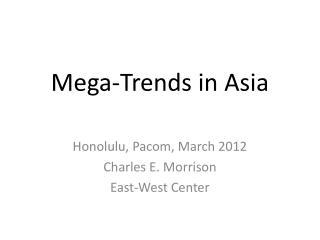 Mega-Trends in Asia