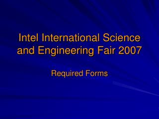 Intel International Science and Engineering Fair 2007