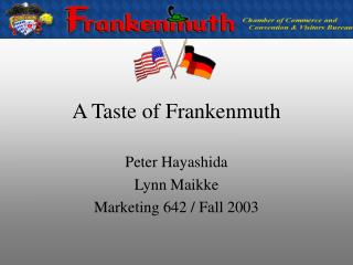 A Taste of Frankenmuth