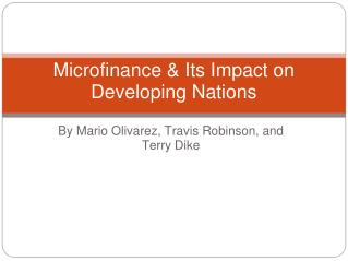 Microfinance & Its Impact on Developing Nations