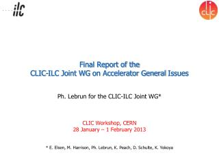 Final Report of the CLIC-ILC Joint WG  on Accelerator General  Issues