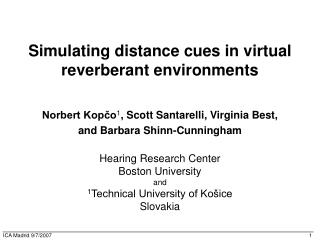 Simulating distance cues in virtual reverberant environments