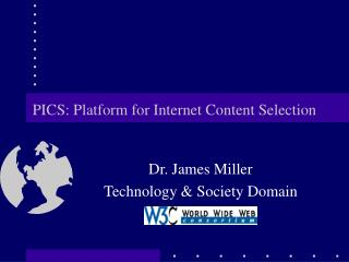 PICS: Platform for Internet Content Selection
