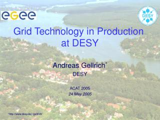 Grid Technology in Production  at DESY