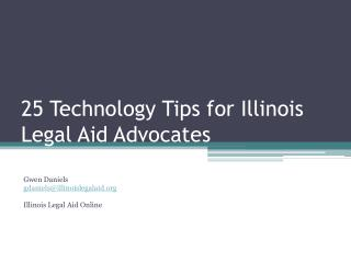 25 Technology Tips for Illinois Legal Aid Advocates