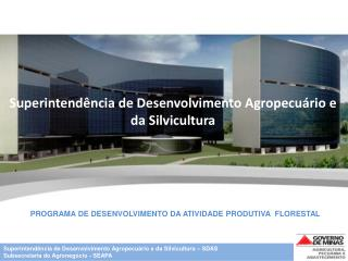 Superintendência de Desenvolvimento Agropecuário e da Silvicultura
