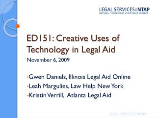 ED151: Creative Uses of Technology in Legal Aid
