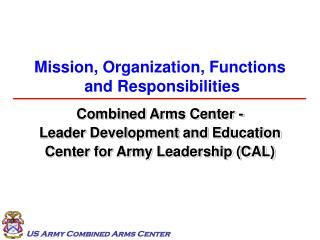 Mission, Organization, Functions  and Responsibilities