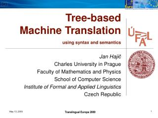 Tree-based Machine Translation using syntax and semantics