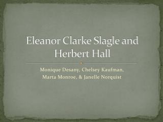 Eleanor Clarke Slagle and Herbert Hall