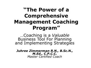�The Power of a Comprehensive Management Coaching Program�
