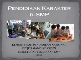 Pendidikan Karakter di  SMP