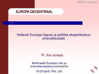 Hollandi Euroopa õiguse ja poliitika ekspertkeskus omavalitsustele