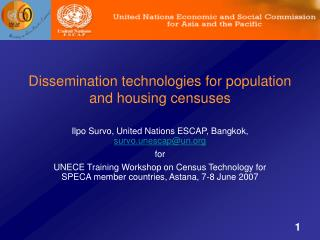 Dissemination technologies for population and housing censuses