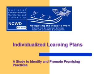 Individualized Learning Plans A Study to Identify and Promote Promising Practices