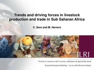 Trends and driving forces in livestock production and trade in Sub Saharan Africa