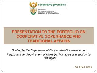 PRESENTATION TO THE PORTFOLIO ON COOPERATIVE GOVERNANCE AND TRADITIONAL AFFAIRS