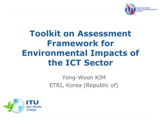 Toolkit on Assessment Framework for Environmental Impacts of the ICT Sector
