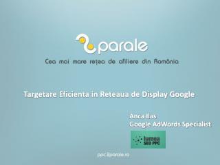 Targetare Eficienta in Reteaua de Display Google