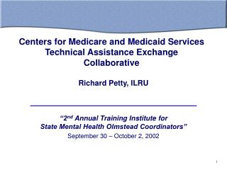 Centers for Medicare and Medicaid Services Technical Assistance Exchange Collaborative