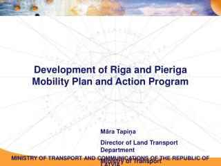 Development of  Riga and Pieriga  Mobility Plan and Action Program