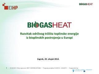 Razvitak  održivog tržišta  toplinske  energije  iz  bioplinskih  postrojenja  u  Europi