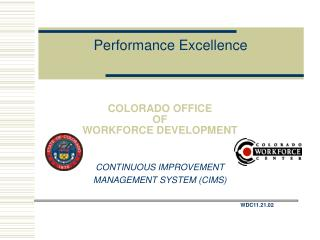 COLORADO OFFICE  OF  WORKFORCE DEVELOPMENT