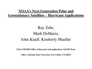 NOAA's Next-Generation Polar and Geostationary Satellites – Hurricane Applications