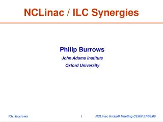 NCLinac / ILC Synergies