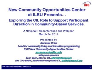 New Community Opportunities Center at ILRU
