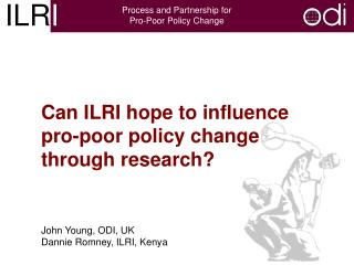 Can ILRI hope to influence pro-poor policy change through research?