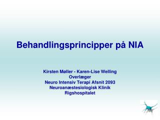 Behandlingsprincipper på NIA