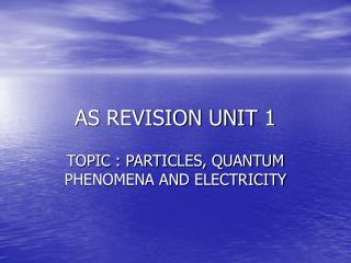 AS REVISION UNIT 1