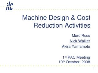 Machine Design & Cost Reduction Activities