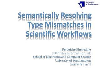 Semantically Resolving Type Mismatches in Scientific Workflows