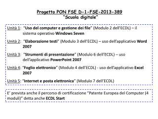 """Progetto PON FSE D-1-FSE-2013-389  """"Scuola digitale"""""""