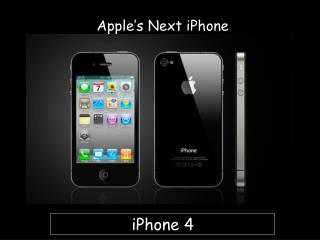 Apple�s Next iPhone