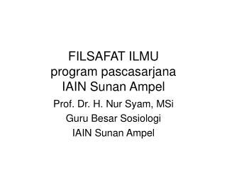 FILSAFAT ILMU program pascasarjana IAIN Sunan Ampel
