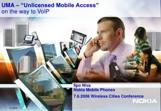 "UMA – ""Unlicensed Mobile Access"" on the way to VoIP"