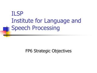 ILSP  Institute for Language and Speech Processing