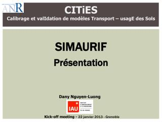 CITiES Calibrage et  valIdation  de modèles Transport –  usagE  des  Sols