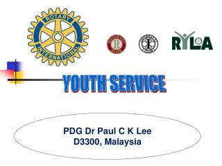 PDG Dr Paul C K Lee D3300, Malaysia