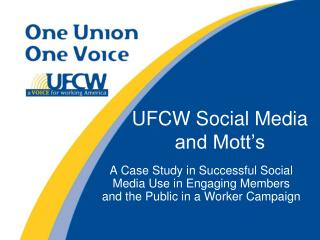 UFCW Social Media and Mott's