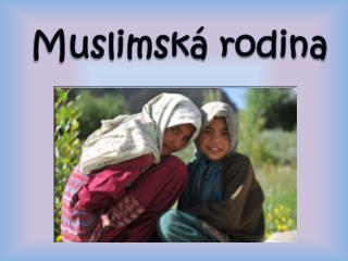 Muslimsk� rodina